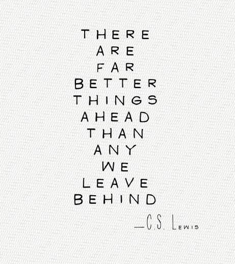 with a little patience and some hard work, you're going to come out on the other side and love where you are