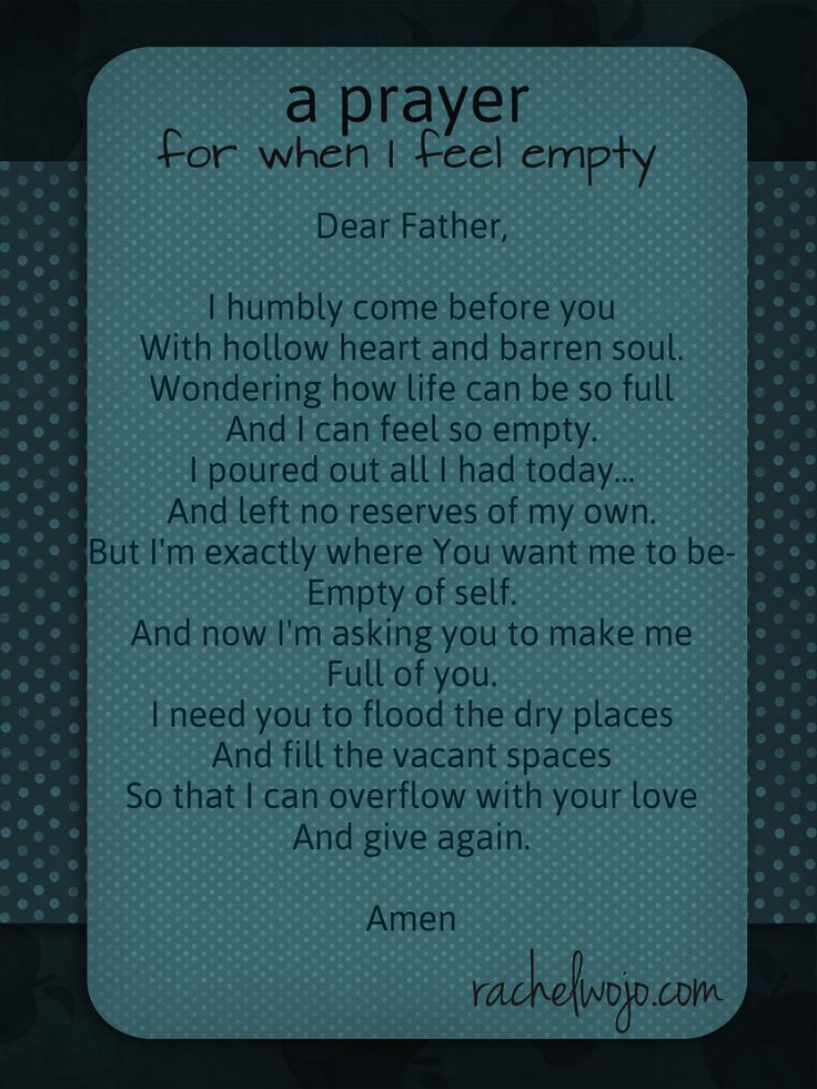 A Prayer for When I Feel Empty - RachelWojo.com