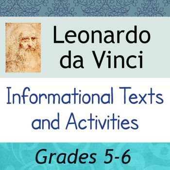 This resource includes two reading passages each about a page and a half in length.  Both texts are illustrated and each includes a vocabulary activity and a separate page of comprehension/opinion questions.  A full answer key is supplied for all objective work.The passages of this resource are about the life of Leonardo da Vinci from his birth until his death.The first text is titled Young Leonardo da Vinci Which covers his childhood, his apprenticeship and early career in Florence; the…