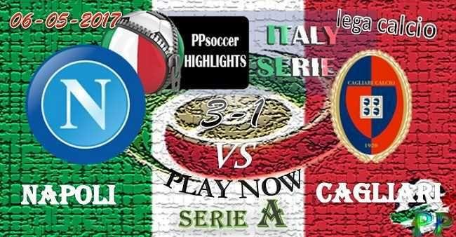 Napoli 3 - 1 Cagliari HIGHLIGHTS