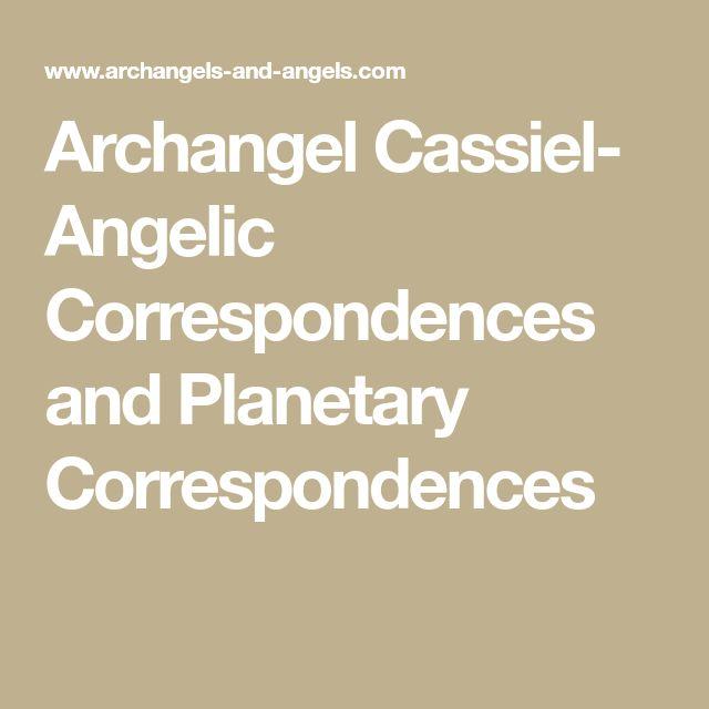 Archangel Cassiel- Angelic Correspondences and Planetary Correspondences