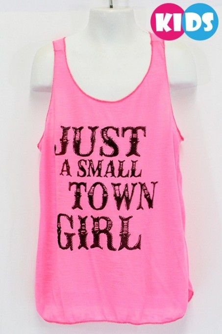"""Just A Small Town Girl "" Tank"