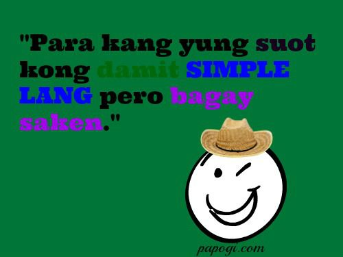 New Funny Tagalog Quotes of 2014 | Papogi