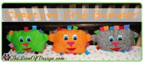 Creative Crib Bumper - These fun lion head bumpers are effective and entertaining.