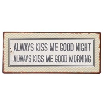 Tablica Always kiss me, 31x13 cm