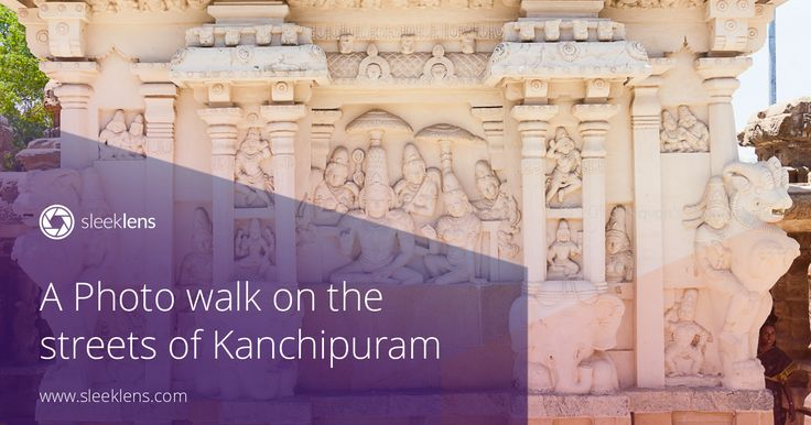 photo walk through the ancient Indian town of Kanchipuram.
