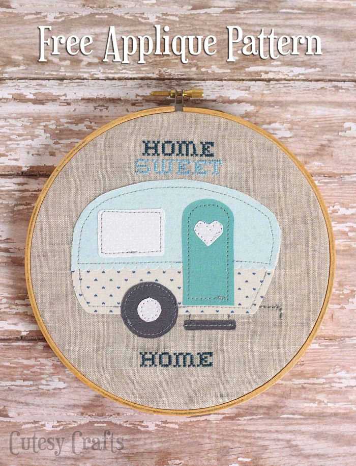 """""""Home Sweet Home"""" Trailer Embroidery Hoop With Free Applique Pattern 