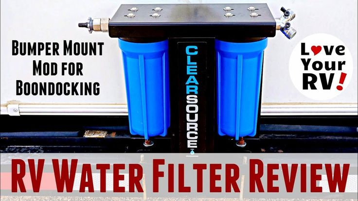 ClearSource RV Water Filter Review and Install Mod - http://www.loveyourrv.com/clearsource-rv-water-filter-review-install-mod/