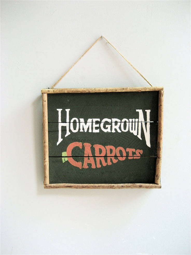 Vintage Carrots Sign: Homegrown Carrots, Lovintagefind, Vintage Carrots, Carrots Signs, Hanging Stuff