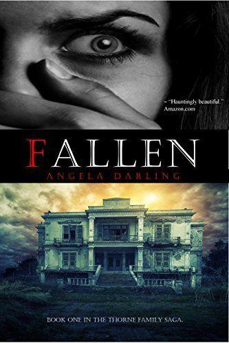 Fallen (The Thorne Family Saga Book 1) by Angela Darling, http://www.amazon.com/dp/B004OR1RIY/ref=cm_sw_r_pi_dp_8i3Wtb1MSGGZF