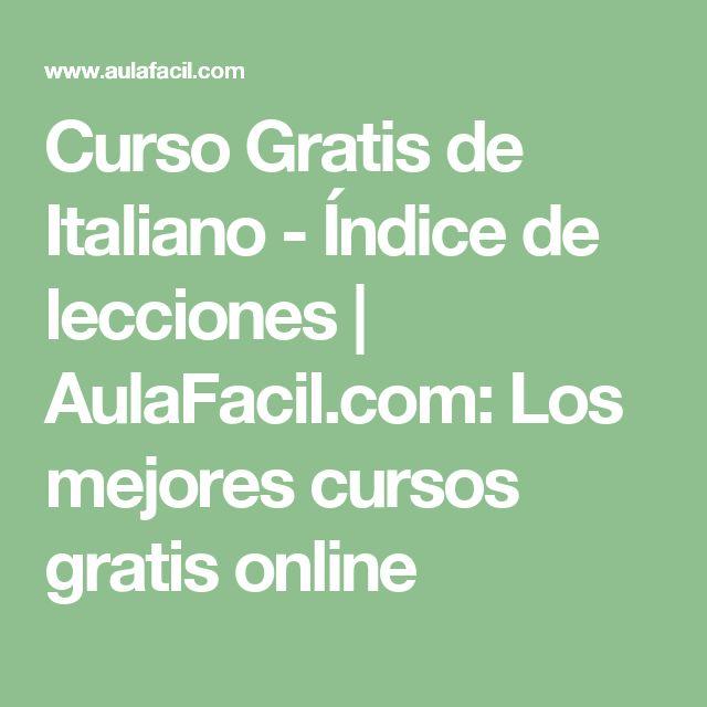 Curso Gratis de Italiano - Índice de lecciones | AulaFacil.com: Los mejores cursos gratis online