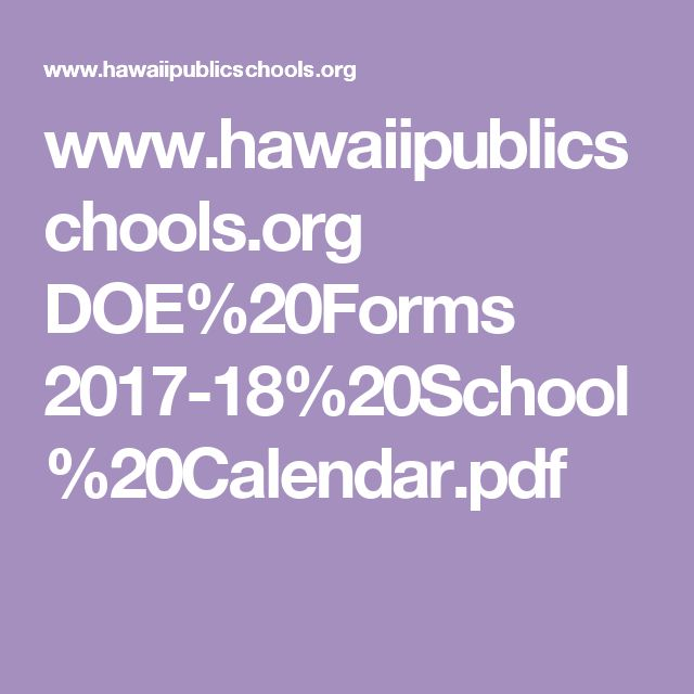 www.hawaiipublicschools.org DOE%20Forms 2017-18%20School%20Calendar.pdf