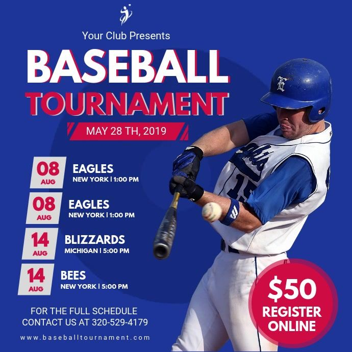 Customize This Design With Your Video Photos And Text Easy To Use Online Tools With Thousands Of Stock Photos In 2020 Baseball Posters Baseball Baseball Tournament