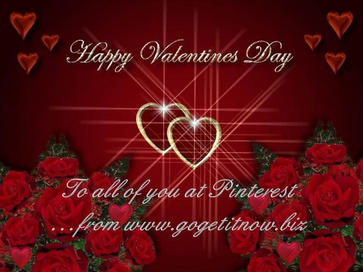 Happy Valentines Day from all us at www.gogetitnow.biz