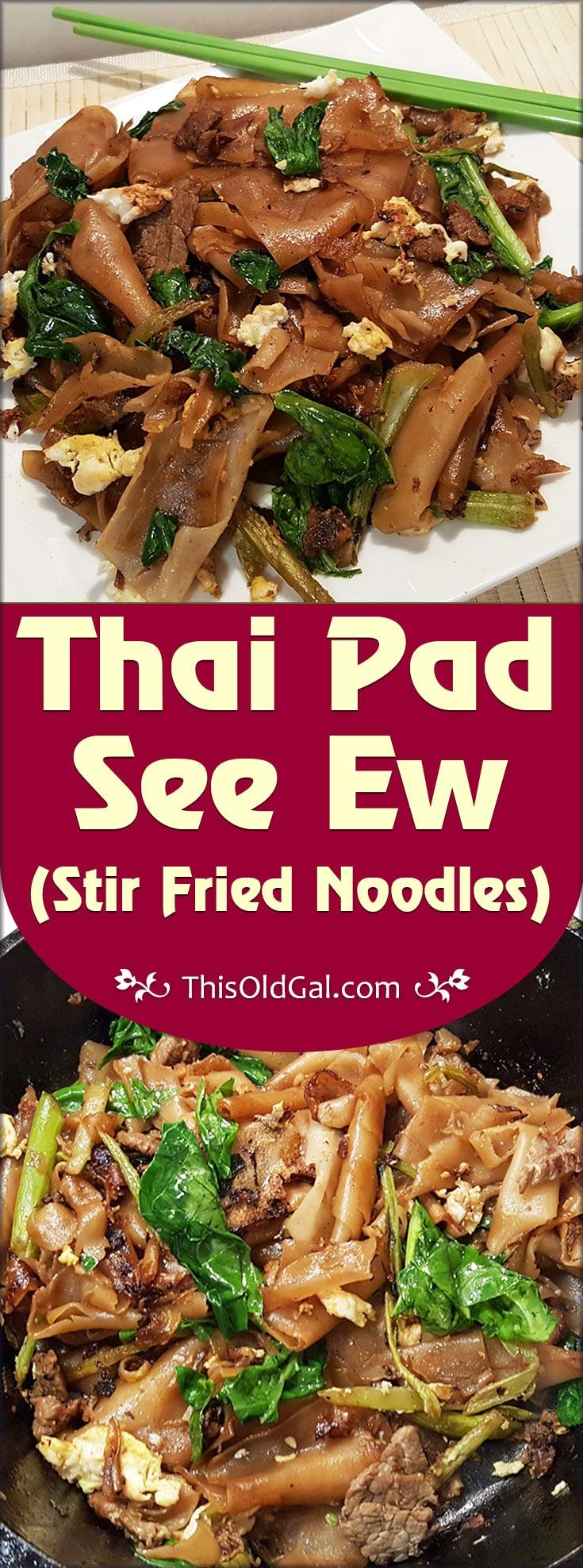 "Thai Pad See Ew (Stir Fried Noodles) is often referred to as ""Street"" food in Thailand, as it is found in many of the open food markets. via @thisoldgalcooks"