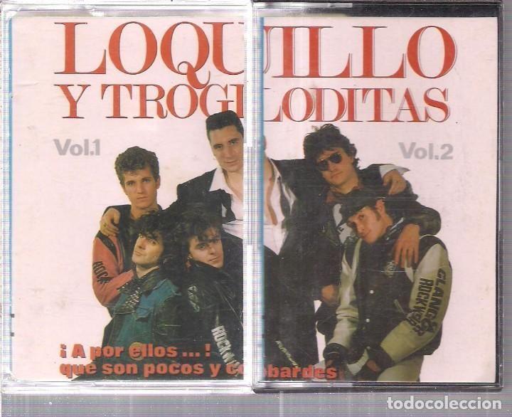 CASSETTES. LOQUILLO Y LOS TROGLODITAS. A POR ELLOS. VOL. 1 - VOL. 2