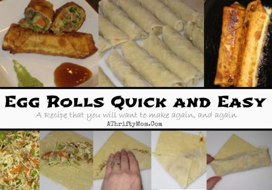Egg Roll Recipe Quick ans Easy, make them at home who knew it was so easy.  You will love this recipe and make them again anda again