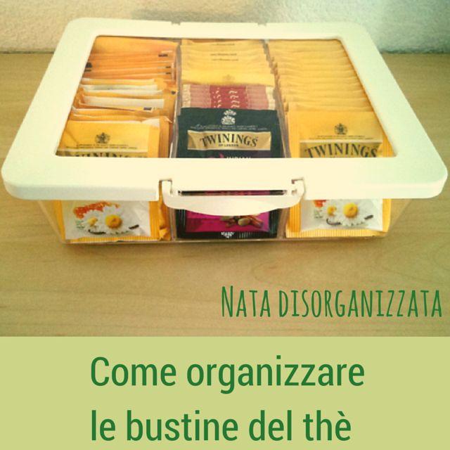 Nata disorganizzata: Come organizzare le bustine del thè