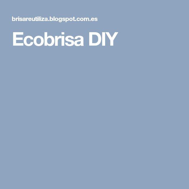 Ecobrisa DIY