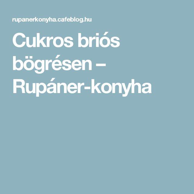 Cukros briós bögrésen – Rupáner-konyha
