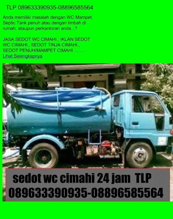 SEDOT WC CIMAHI 24 JAM TLP 089633390935-08896585564-081224638615: sedot wc cimahi 24 jam 089633390935-08896585564
