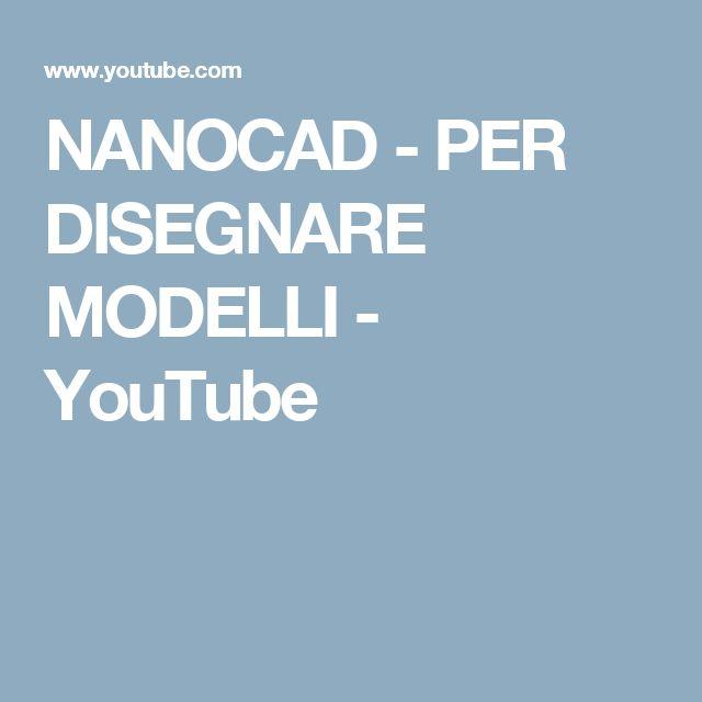 NANOCAD - PER DISEGNARE MODELLI - YouTube