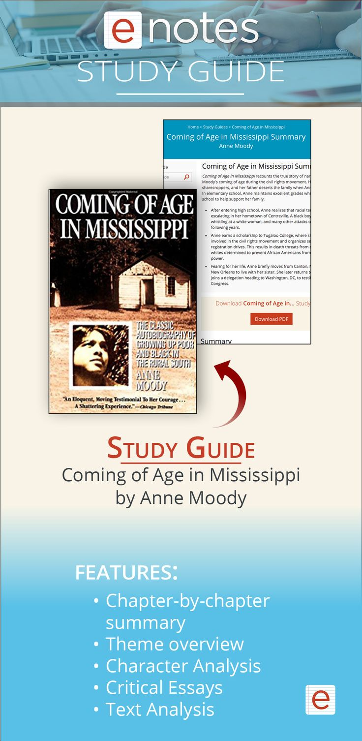 essays on coming of age in mississippi by anne moody This one-page guide includes a plot summary and brief analysis of coming of age in mississippi by anne moody characters, quotes, and essay topics.