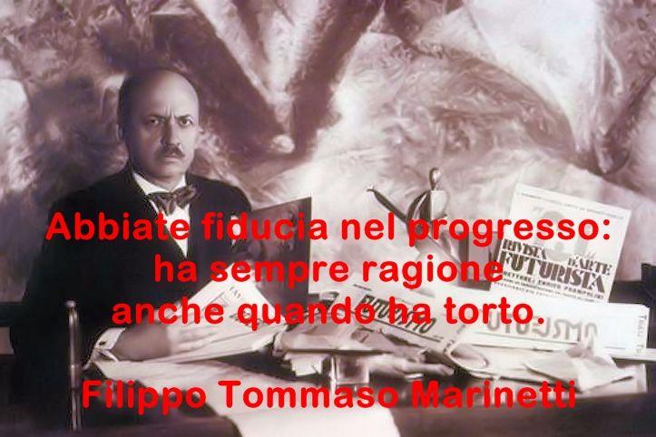 Filippo Tommaso Marinetti Citazioni Aforismi e Pensieri