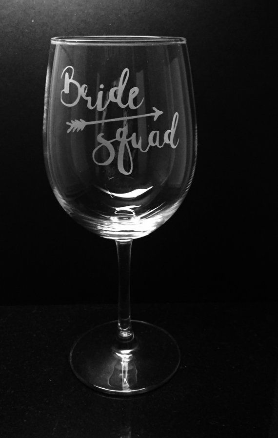 Bride squad etched wine glass  by ExpressionsGlassware on Etsy
