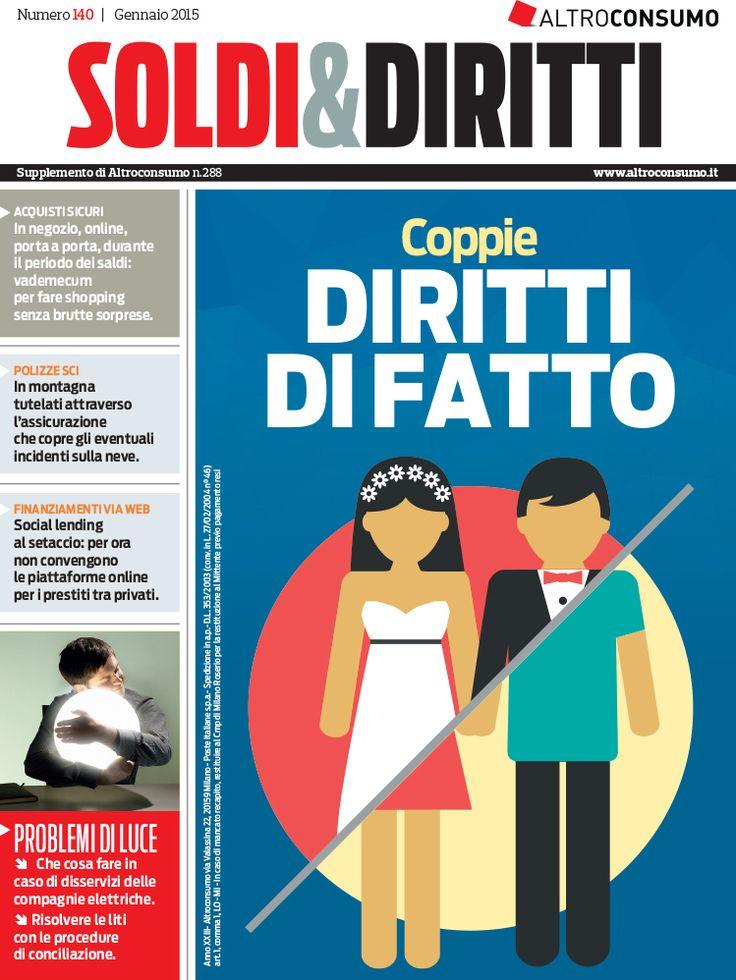 Soldi&Diritti n. 141, gennaio 2015: coniugi e coppie di fatto, polizze sci, tariffe rc auto, fisco online