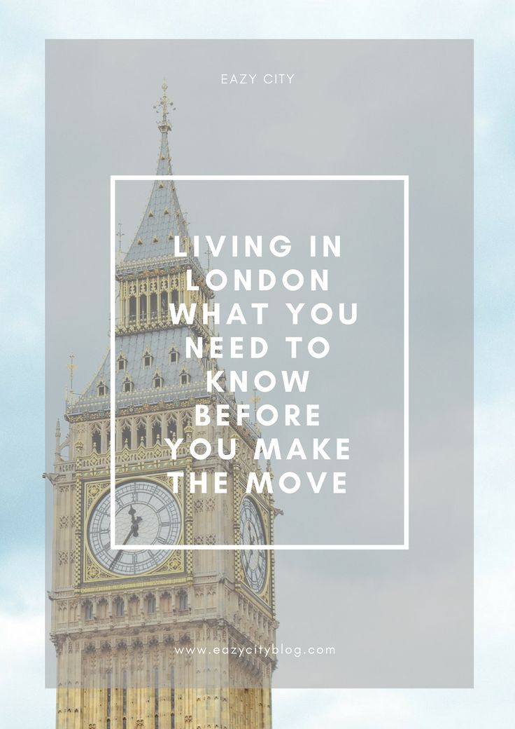 Thinking of moving to London? You should definitely read this post before you decide to take the plunge !