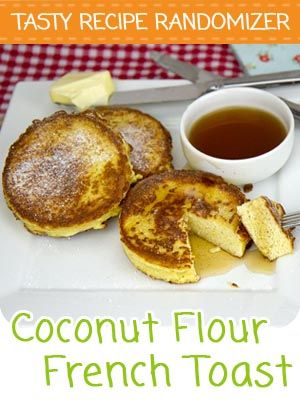 Gluten Free French Toast Recipe | DJFoodie.com: Filling, Generally Simple, Delicious Low Carb Recipes