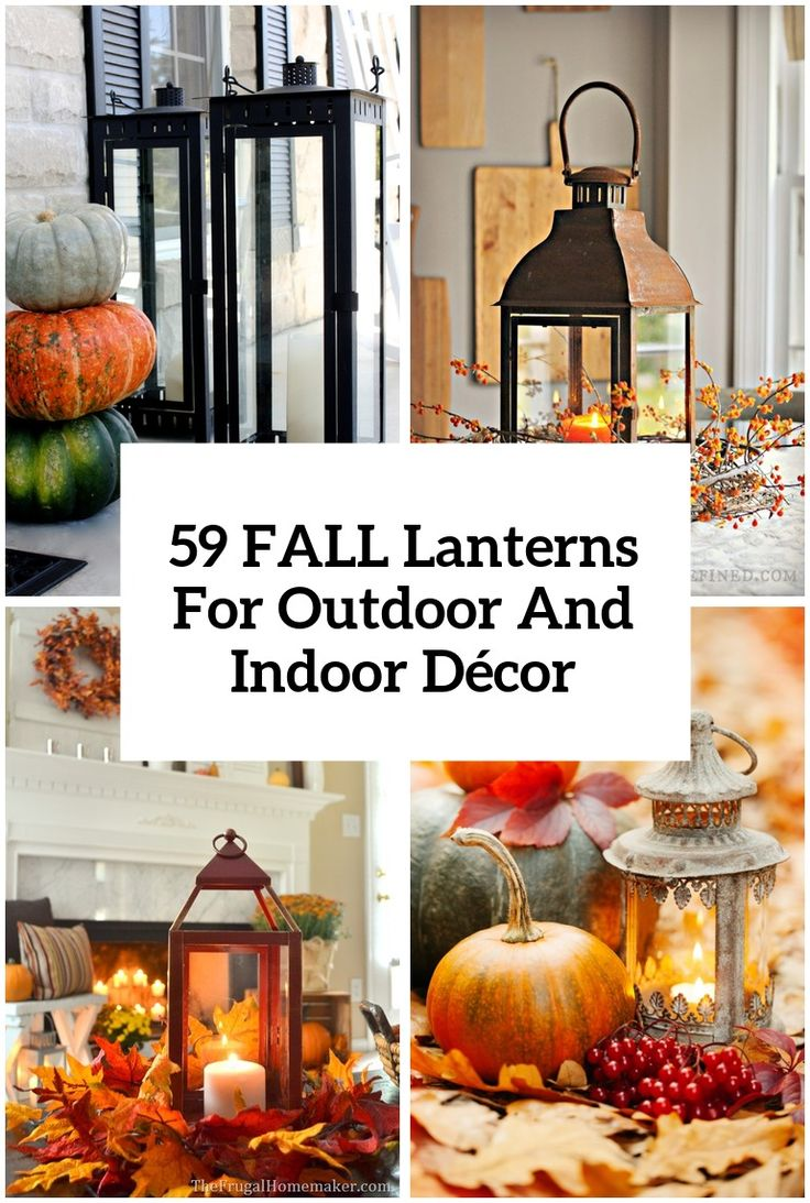 fall lanterns for outdoor and indoor decor - Decorating For Autumn