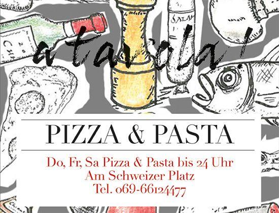 A tavola! Pizza & Pasta (Sachsenhausen)