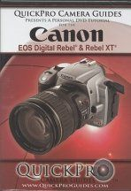 Canon EOS Digital Rebel & Rebel XT / 350D & 300D Quickpro Camera Guide - An Instructional DVD