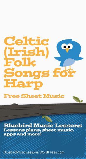 Celtic (Irish) Folk Songs for Harp | Free Sheet Music