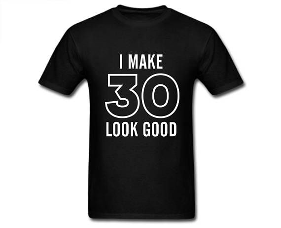 30th Birthday Shirt, Mens 30th Birthday T-shirt, 30th Birthday Gift, 30th Birthday Gift For Him, 30th Birthday Party, Funny Birthday Shirts  HOW CAN I CUSTOMIZE MY ORDER? Leave a note at NOTE TO SELLER when checkout to request a specific birthday number on your T-shirt  MENS T-SHIRT: 100% preshrunk cotton Fully double needle stitched Seamless collar Taped shoulder to shoulder  We accept major credit cards, paypal and do not charge tax.  Yes, we ship Worldwide! Because everyone deserves the…