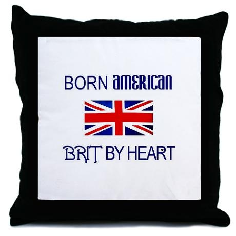 Born American, British by Hea Throw Pillow