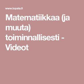 Matematiikkaa (ja muuta) toiminnallisesti - Videot