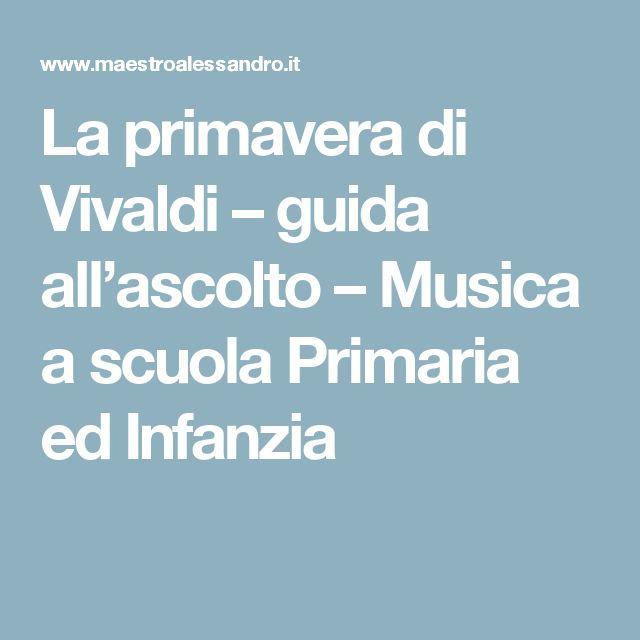 La primavera di Vivaldi – guida all'ascolto – Musica a scuola Primaria ed Infanzia