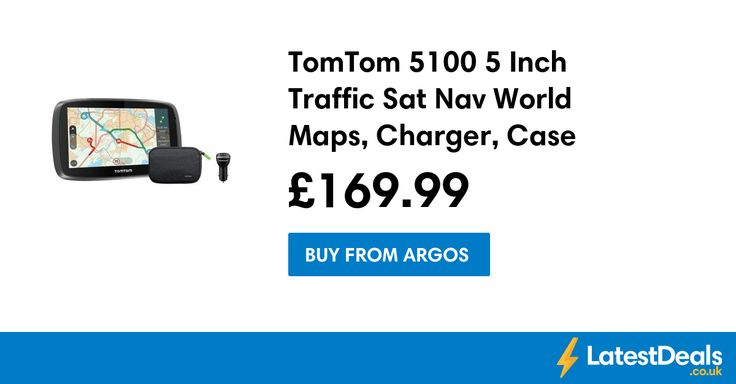 TomTom 5100 5 Inch Traffic Sat Nav World Maps, Charger, Case Save £90, £169.99 at Argos