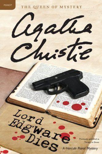 Lord Edgware Dies: A Hercule Poirot Mystery (Hercule Poirot Mysteries) by Agatha Christie, http://www.amazon.com/dp/0062073893/ref=cm_sw_r_pi_dp_MS6Fpb0HANNWW