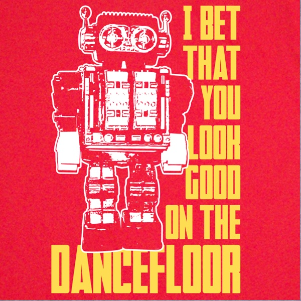 Arctic Monkeys I Bet That You Look Good On The Dance Floor T-Shirt Design. Available in Mens, Womens and Kids sizes.