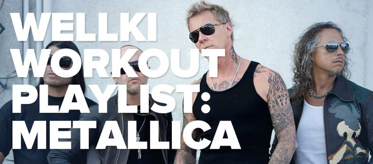 Rock out during your workout with our Metallica-themed playlist! http://www.wellki.com/fitness/fitness-trends/4314-wellki-workout-playlist-metallica