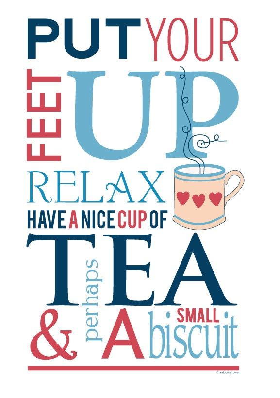 'Put Your Feet Up' Typographic Tea Print.