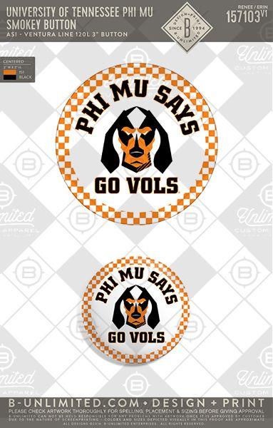 University of Tennessee Phi Mu Smokey Button #BUnlimited #BUonYOU #CustomGreekApparel#GreekTShirts #Fraternity #Sorority#GreekLife #TShirts #Tanks #TShirtIdeas #PhiMu #GameDay #Smokey #Checker #Vols #Dog #GameDayButton #GameDaySticker #Football