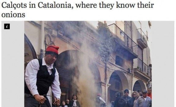 """Els calçots, protagonistes d'un reportatge a «The Independent» - Nació Digital, 15/03/2014. Durant el passat mes de febrer, la periodista britànica de The Independent Chloe Scott-Moncrieff i l'experta culinària Rachel McCormack, van desplaçar-se fins a Valls per conèixer més profundament en què consisteix una calçotada una calçotada tot introduïnt-se en aquest """"ritual català"""". Una cerimònia que, segons la periodista, té el seu focus d'atenció a la provincia de Tarragona."""