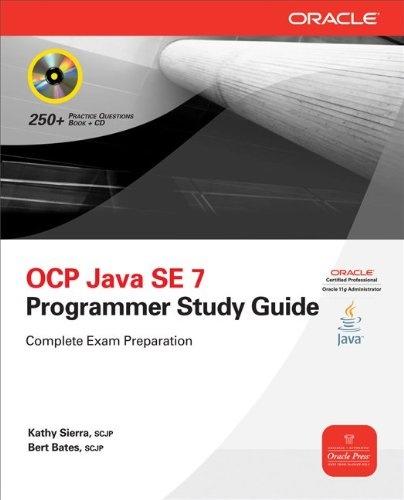 OCP Java SE 7 Programmer Study Guide (Certification Press)