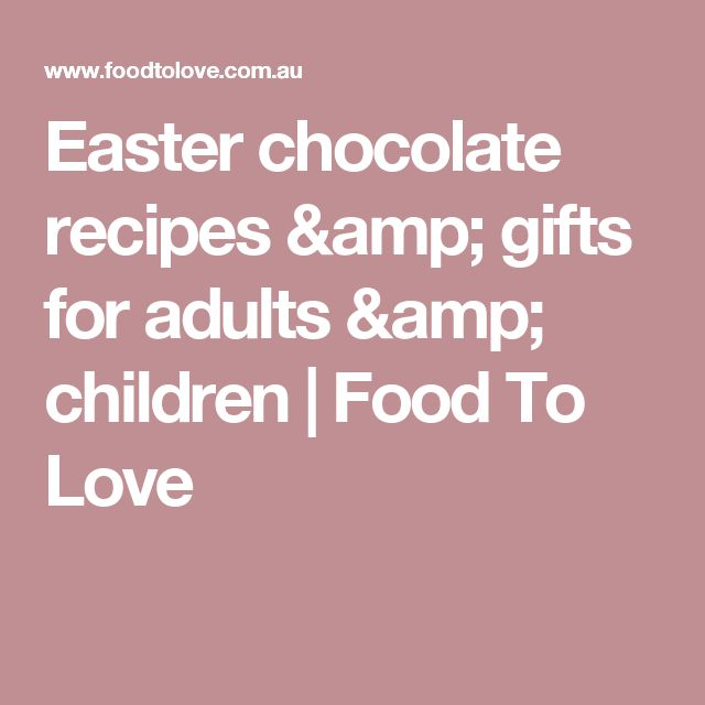 24 edible easter gifts for loved ones easter chocolate easter 24 edible easter gifts for loved ones easter chocolate easter and children food negle Images