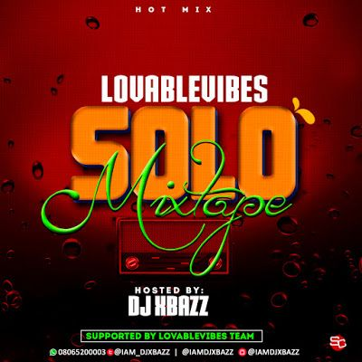MIXTAPE: Djxbazz - LovableVibes Solo Mixtape | @iam_djxbazz   LovableVibez Solo Mixtape is a collaborative project between Djxbazz Entertainment and LovableVibes In which dishes out the best of Naija Solo and Dance All Also Full Of Reggae Dance All.  You will definitely Enjoy this one Download and share your Thoughts.  TRACK LIST  1. Eazi - Leg Over  2. Wizkid - Daddy Yo  3. Tekno - Rara  4. Dj Spinal ft Eazi - Ohema  5. Dija - Air  6. Illbliss ft Lola Rae - Without You  7. P-square - Away…
